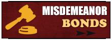 Misdemeanor Bonds